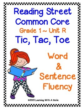 Reading Street Common Core FIRST GRADE FLUENCY Unit R: TIC