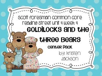 Reading Street Common Core Goldilocks and the Three Bears