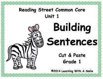 Reading Street Common Core Grade 1 ~ BUILDING SENTENCES  C