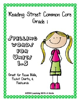 Reading Street Common Core Grade 1 Spelling Words for Word