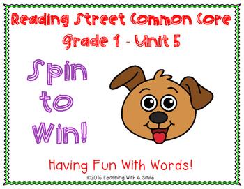 Reading Street Common Core ~ Grade 1 ~ Spin to Win! ~ Unit