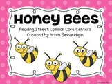 Reading Street Common Core Honey Bees Centers Unit 2 Week 6