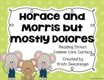Reading Street Common Core Horace and Morris Centers Unit
