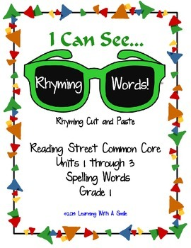 Reading Street 1st Grade Units 1-3 Rhyming Words Cut & Paste