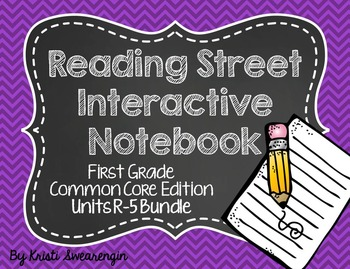 Reading Street Common Core Interactive Notebook First Grad