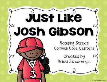 Reading Street Common Core Just Like Josh Gibson Centers U