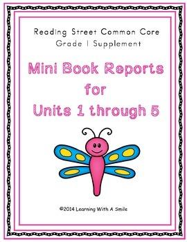 Reading Street First Grade Mini Book Reports Units 1 - 5