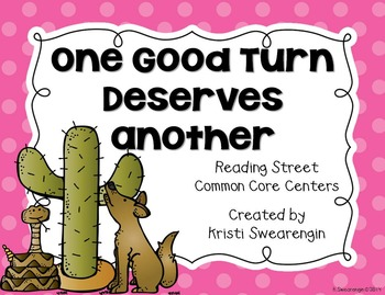 Reading Street Common Core One Good Turn Deserves Another