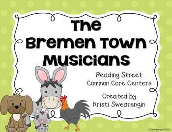 Reading Street Common Core The Bremen Town Musicians Unit