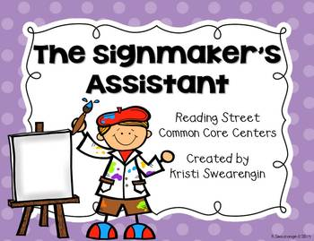 Reading Street Common Core The Signmaker's Assistant Cente