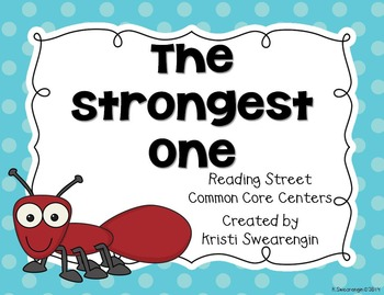 Reading Street Common Core The Strongest One Unit 1 Week 5