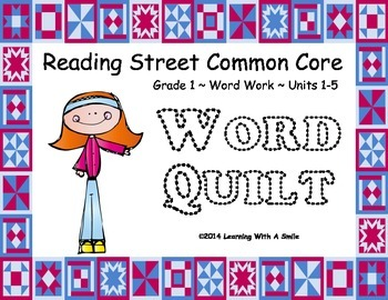 Reading Street First Grade Units 1-5  WORD QUILT Great Lit
