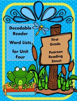 Reading Street Decodable Reader List for First Grade Unit Four