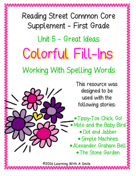 Reading Street FIRST GRADE Unit 5 Colorful Fill-Ins - Spel