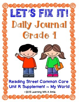 Reading Street FIRST GRADE (Unit R) FIX-IT JOURNALS: Let's