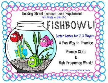 Reading Street FIRST GRADE (Units R-5) FISHBOWL! Game: Pho