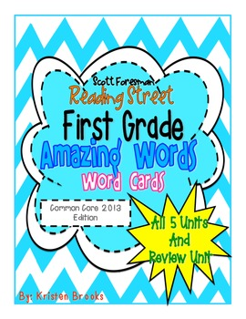 Reading Street First Grade Amazing Words (Common Core 2013