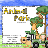 """Reading Street First Grade """"Animal Park"""" Additional Resources"""
