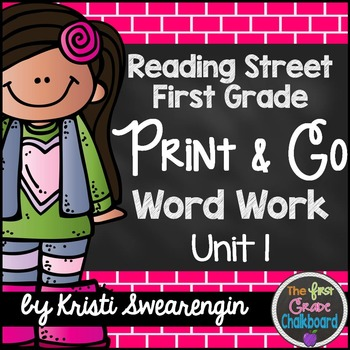 Reading Street First Grade Print and Go Word Work Centers Unit 1
