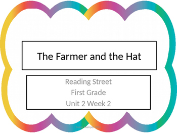 Reading Street First Grade The Farmer and the Hat {Unit 2 week 2}