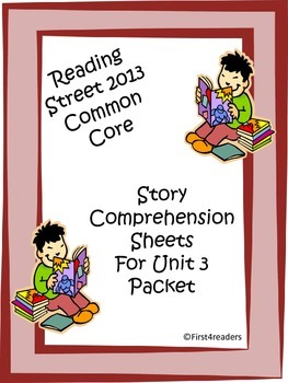 Reading Street First Grade Unit 3 Comprehension Sheets
