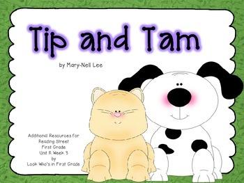 """Reading Street First Grade Unit R Week 3 """"Tip and Tam"""" Add"""