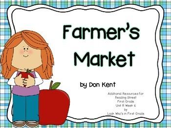 "Reading Street First Grade Unit R Week 6 ""Farmer's Market"""