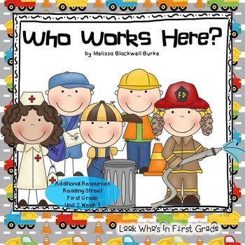 """Reading Street First Grade """"Who Works Here?"""""""