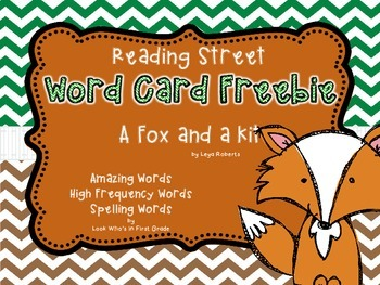 """Reading Street First Grade Word Cards FREEBIE  """"A Fox and a Kt"""""""