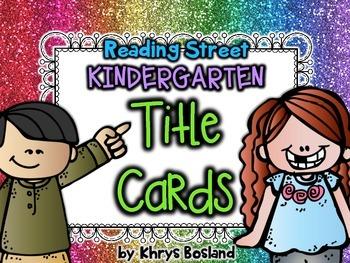 Reading Street Focus Wall Title Cards {Headers} - Kindergarten