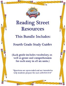 Reading Street - Fourth Grade Study Guides