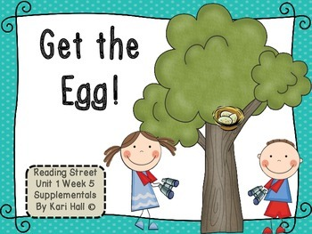 Reading Street Get the Egg! Unit 1 Week 5 Differentiated R