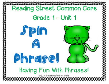 Reading Street Grade 1 ~ SPIN A PHRASE! ~ Unit 1 ~ Partner  Game
