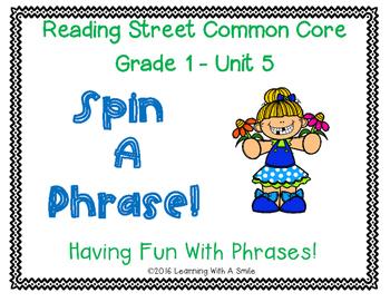Reading Street Grade 1 ~ SPIN A PHRASE! ~ Unit 5 ~ Partner  Game