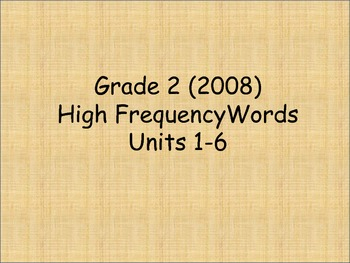 Grade 2 High Frequency/ Vocabulary Words Units 1-6 for Rea