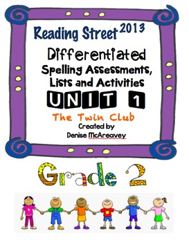 Reading Street Grade 2 UNIT 1 The Twin Club Differentiated