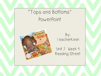 """Reading Street Grade 3 - """"Tops and Bottoms"""" Powerpoint"""