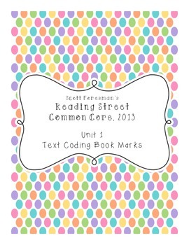 Reading Street Grade 3 Unit 1 Text Coding Bookmarks