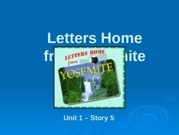 Reading Street Grade 4 Letters Home from Yosemite Spelling