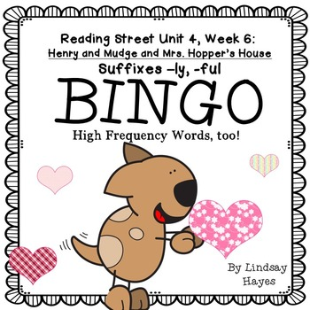 Reading Street: Henry and Mudge BINGO Suffixes -ly, -ful