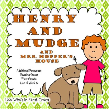 "Reading Street ""Henry and Mudge and Mrs. Hopper's House"" A"