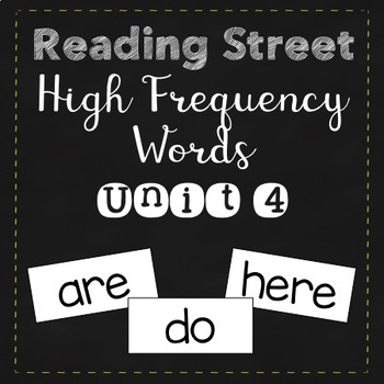 Reading Street High Frequency Words Unit 4