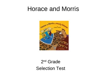 """Reading Street """"Horace and Morris """" Selection Test (Turnin"""