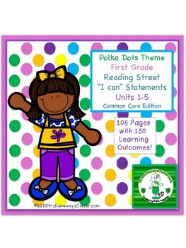 """Reading Street """"I can"""" statements for 1st grade - Polka Dots"""