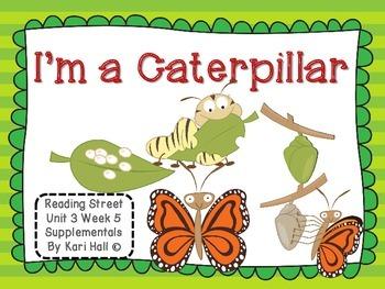 Reading Street I'm a Caterpillar Unit 3 Week 5 Differentia