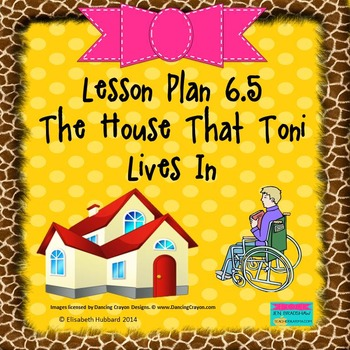 The House That Tony Lives In:  Editable Lesson Plan