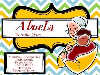 "Reading Street Kindergarten ""Abuela"" Resources"