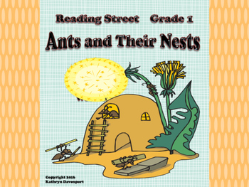 Reading Street Kindergarten Ants and Their Nests Unit 6 Week 6