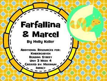 "Reading Street Kindergarten ""Farfallina & Marcel"" Resources"