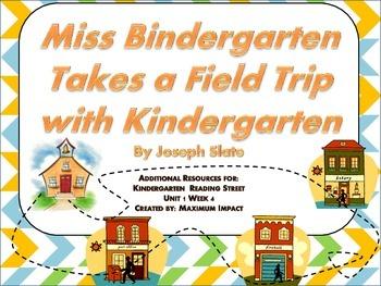 """Reading Street Kindergarten """"Miss Bindergarten... Field Tr"""